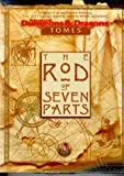 The Rod of Seven Parts (AD&D Fantasy Roleplaying)