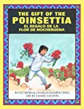 The Gift of the Poinsettia + El Regalo De LA Flor De Nochebuena