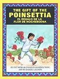 The Gift of the Poinsettia + El Regalo De LA Flor De Nochebuena