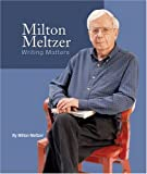 Milton Meltzer: Writing Matters