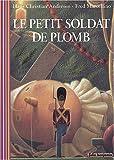 echange, troc Hans Christian Andersen, Fred Marcellino - Le Petit Soldat de plomb