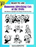 Ready-to-Use Humorous Advertising Cuts of the 1940s (Clip Art (Dover))