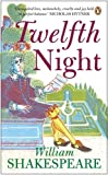 Twelfth Night (Penguin Shakespeare) (0141014709) by Shakespeare, William