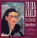 Frida Kahlo: The Paintings (0060923199) by Herrera, Hayden