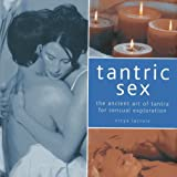 Tantric Sex: The Ancient Art of Tantra f...