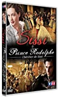 Sissi & Prince Rodolphe, l'héritier de Sissi