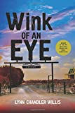Wink of an Eye: A Mystery