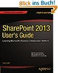 SharePoint 2013 User's Guide: Learnin...