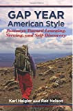 Gap Year, American Style: Journeys Toward Learning, Serving, and Self-Discovery