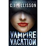 Vampire Vacation (The V V Inn, Book 1) ~ C.J. Ellisson