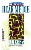 Hear Me Die (Worldwide Library Mysteries)