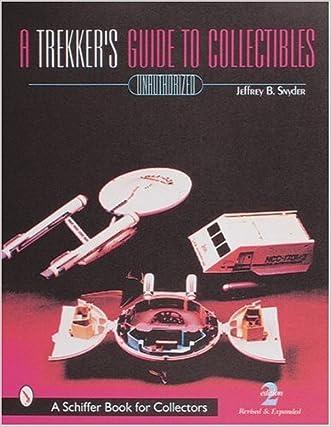 Trekkies' Guide to Collectibles (Schiffer Book for Collectors)