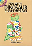 Fun with Dinosaur Sticker Paper Doll (Dover Little Activity Books) (0486262243) by Barbaresi, Nina