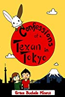 Confessions of a Texan in Tokyo (Texan & Tokyo Book 3) (English Edition)