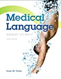 img - for Medical Language Plus MyMedicalTerminologyLab with Pearson eText -- Access Card Package (3rd Edition) book / textbook / text book
