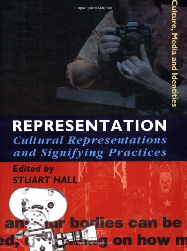 Representation: Cultural Representations and Signifying...