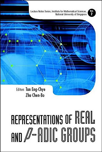 Representations of Real and P-Adic Groups (Lecture Notes Series, Institute for Mathematical Sciences, National Universit