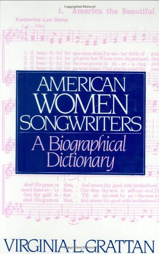 American Women Songwriters: A Biographical Dictionary (Culture)