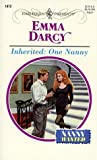 Inherited: One Nanny (Nanny Wanted) (Harlequin Presents) (0373119720) by Darcy