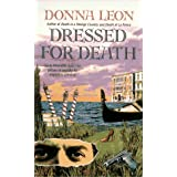 Dressed for Death: A Guido Brunetti Mystery ~ Donna Leon