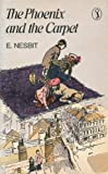 E. Nesbit The Phoenix and the Carpet (Puffin Books)