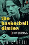 The Basketball Diaries by Carroll, Jim (1987) Paperback