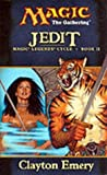 Jedit (Legends Cycle, Book II) Magic The Gathering (0786926791) by Clayton Emery