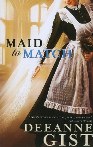 Maid to Match (Thorndike Press Large Print Historical Fiction)