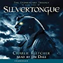 Silvertongue: The Stoneheart Trilogy, Book 3 Audiobook by Charlie Fletcher Narrated by Jim Dale