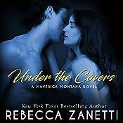 Under the Covers: Maverick Montana, Book 2 | Rebecca Zanetti