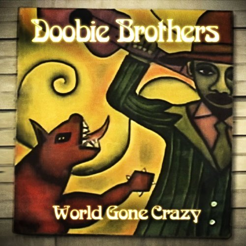 World Gone Crazy [Bonus Tracks]