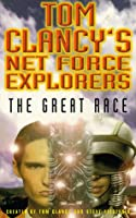 Tom Clancy's Net Force Explorers 08: The Great Race