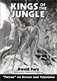 "Kings of the Jungle: An Illustrated Reference to ""Tarzan"" on Screen and Television"