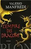 echange, troc Valerio Manfredi - L'empire des Dragons