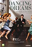 Dancing Dreams. Aprendiendo con Pina Bausch [DVD]