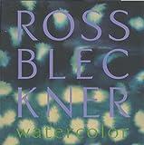 Ross Bleckner: Watercolor