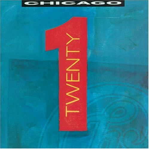 Chicago - Chicago - Twenty 1 - Zortam Music