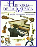 La Historia De La Musica / The History of Music (Malsinet Editorandantino) (Spanish Edition)