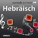 EuroTalk Rhythmen Hebräisch Rede von  EuroTalk Ltd Gesprochen von: Fleur Poad