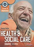 Yvonne Nolan (Level 3 Health and Social Care (Adults) Diploma: Candidate Book) By Yvonne Nolan (Author) Paperback on (Mar , 2011)
