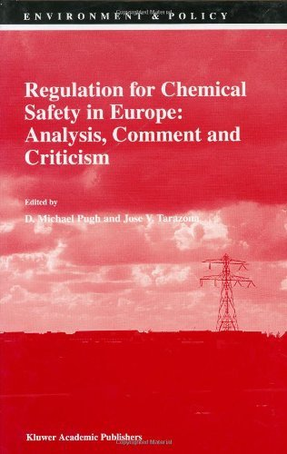 Regulation For Chemical Safety In Europe: Analysis, Comment And Criticism (Environment & Policy)