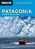 Wayne Bernhardson Moon Patagonia (Moon Handbooks)