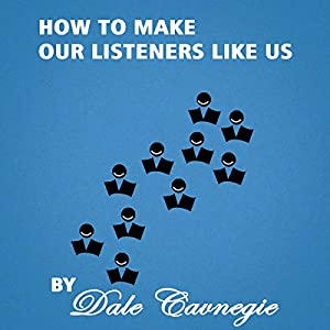 How to Make Our Listeners like Us Audiobook