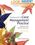 Fundamentals of Case Management Pract...