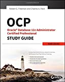 img - for OCP: Oracle Database 12c Administrator Certified Professional Study Guide: Exam 1Z0-063 book / textbook / text book
