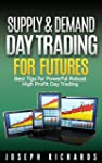 Supply & Demand Day Trading for Futur...
