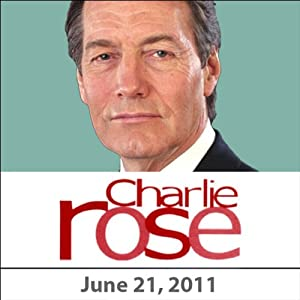 Charlie Rose: Roger Cohen, Thomas L. Friedman, David Brooks and David Leonhardt, June 21, 2011 Radio/TV Program