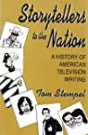 Storytellers to the Nation: A History...