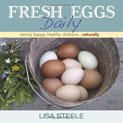 Fresh Eggs Daily: Raising Happy, Healthy Chickens...Naturally (Chickens For Eggs compare prices)