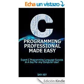 C Programming Professional Made Easy: Expert C Programming
